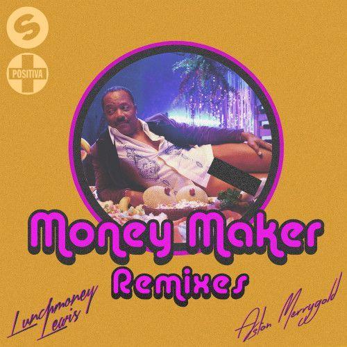Money Maker (The Remixes)