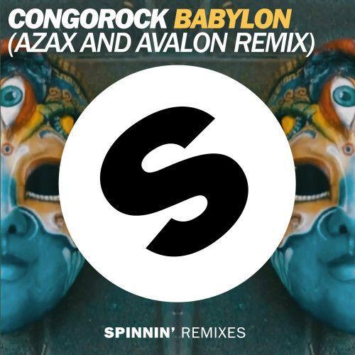 Babylon (Azax and Avalon Remix)