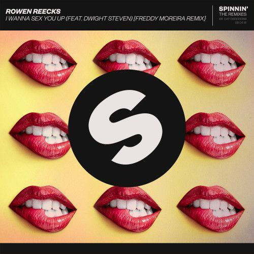 I Wanna Sex You Up (feat. Dwight Steven) [Freddy Moreira Remix]